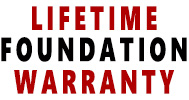 Lifetime Foundation Warranty